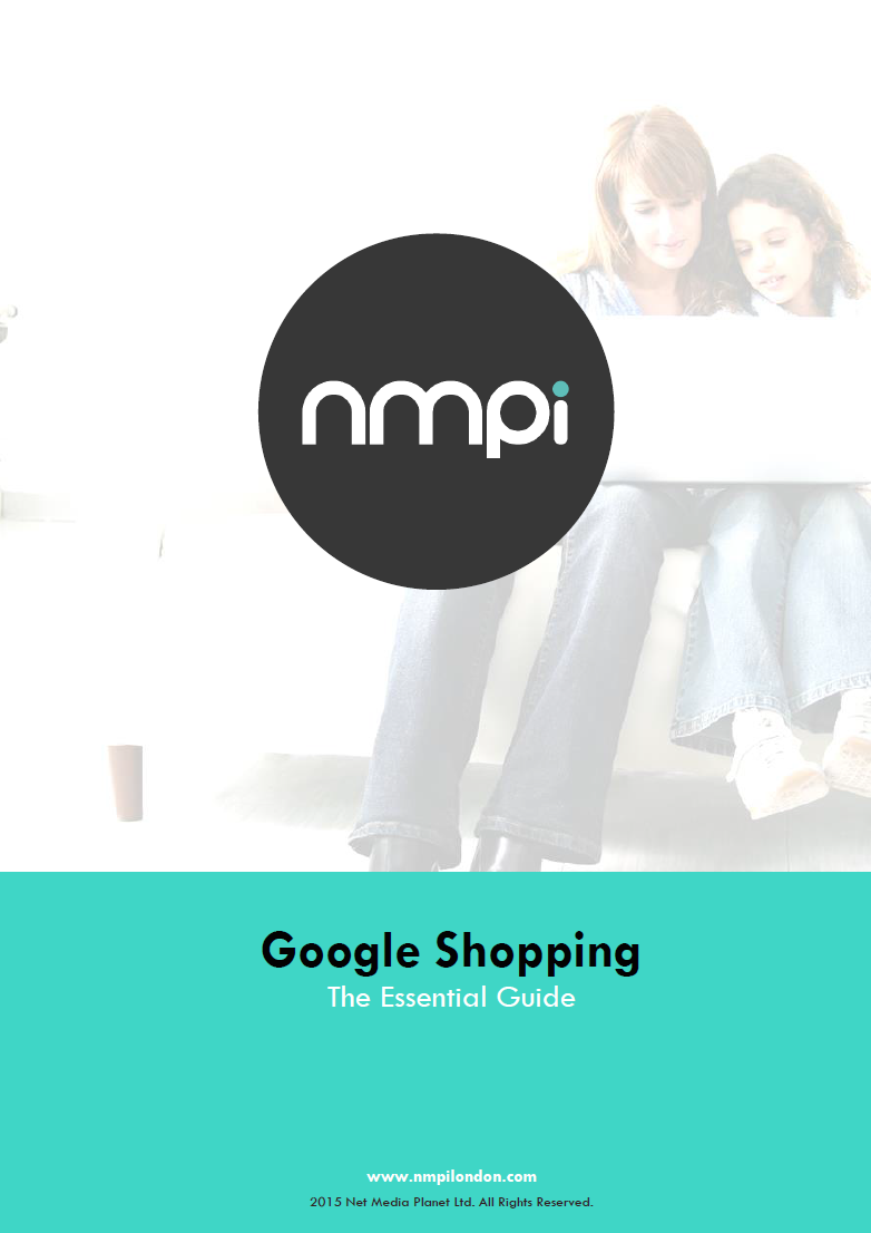 The Essential Guide to Google Shopping - NMPi