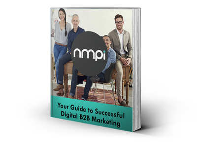Guide To B2B Digital Marketing